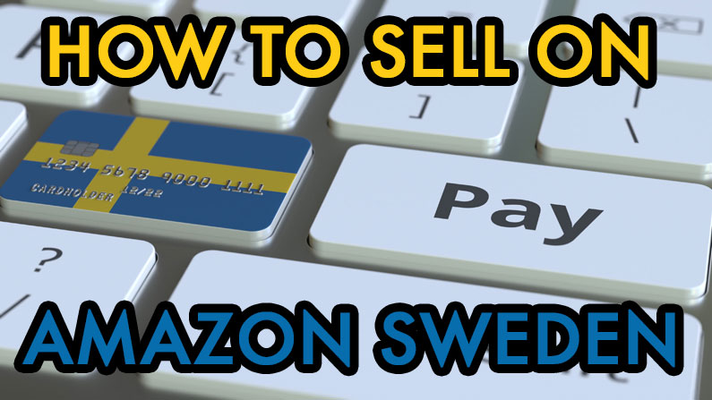 How to Sell on Amazon Sweden